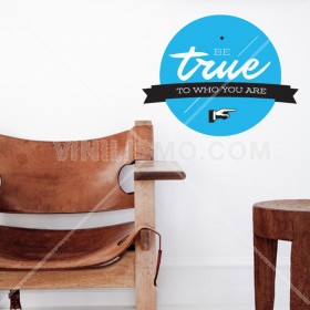 Vinilo Decorativo: Be True